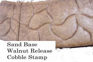Base-  Sand Release-  walnut Stamp- cobble